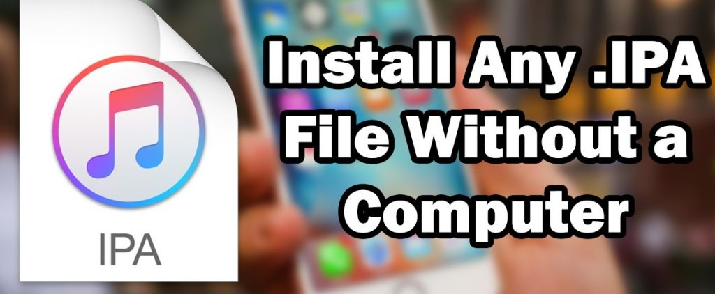 How to install IPA Without jailbreak